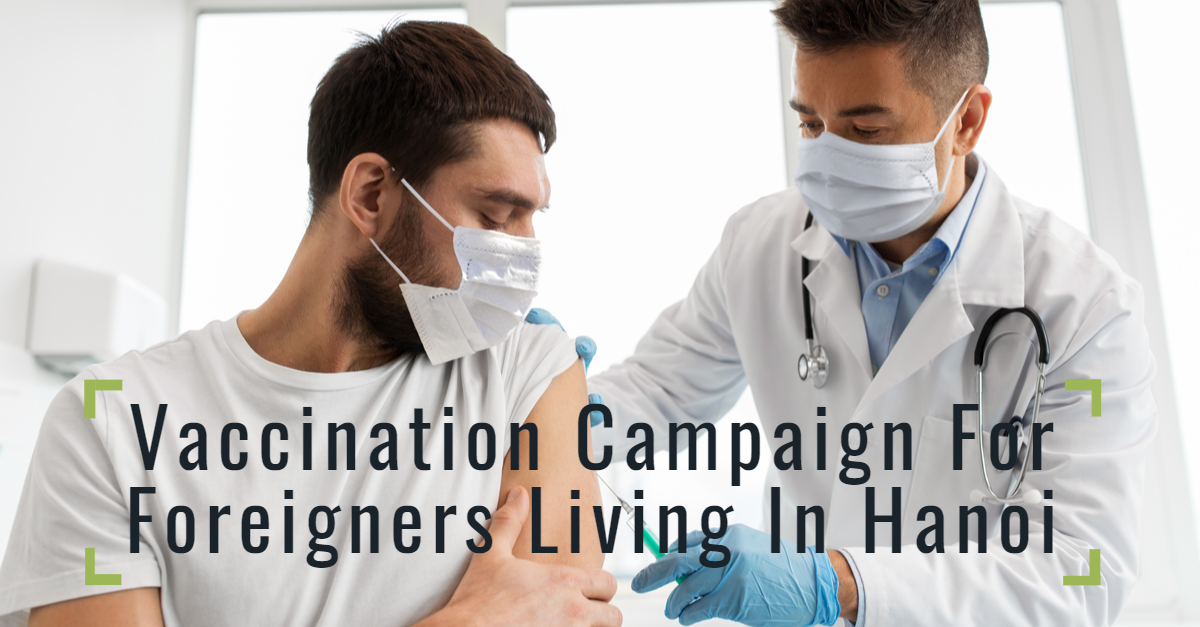 Vaccination Campaign For Foreigners Living In Hanoi